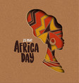 happy africa day card african papercut woman vector image