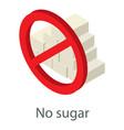 no sugar icon isometric style vector image vector image
