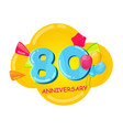 cute cartoon template 80 years anniversary vector image vector image