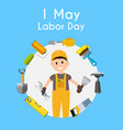 labor day 1 may poster vector image vector image