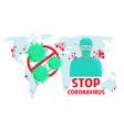 coronavirus stop infection virus world map vector image
