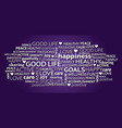 good life positivity word tag cloud vector image vector image