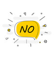 no banner poster and sticker concept speech bubble vector image vector image