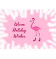 warm holiday wishes christmas card pink flamingo vector image vector image