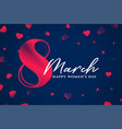 8th march happy womens day stylish background vector image