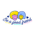 be a good friend cartoon banner with doodle vector image vector image