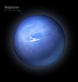neptune realistic planet is isolated on the cosmic vector image