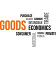 word cloud goods vector image vector image