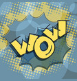 wow text pop art humor surprise vector image vector image