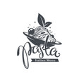 pasta italian menu spaghetti image hand drawn vector image
