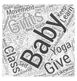 Three newborn gifts that keep giving Word Cloud vector image vector image