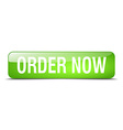 order now green square 3d realistic isolated web vector image vector image