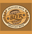 oval label for draught beer with ears of wheat vector image vector image