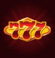 set 777 gold casino jackpot sign vector image vector image