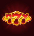 set of 777 gold casino jackpot sign vector image vector image