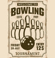 bowling tournament poster in vintage style vector image