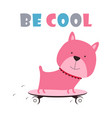 cartoon dog on skateboard vector image
