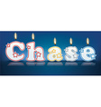 CHASE written with burning candles vector image vector image
