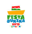 festa junina party hat text quote greeting card vector image