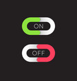 on and off toggle switch buttons modern devices vector image vector image