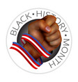 black history month emblem with human fist and vector image
