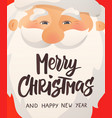 happy smiling santa claus head with red hat and vector image vector image
