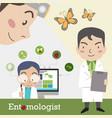 entomologist occupation vector image vector image