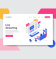 landing page template live streaming isometric vector image vector image
