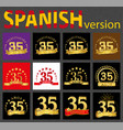spanish set of number thirty-five 35 years vector image