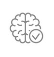 brain with tick checkmark line icon healthy vector image vector image