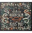keep calm and kiss me vector image