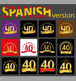 spanish set of number forty 40 years vector image
