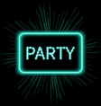 Neon party sign template vector image vector image