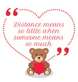 Inspirational love quote Distance means so little vector image vector image