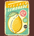 lemonade promotional retro poster design vector image