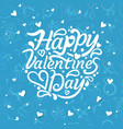 greeting card with sign happy valentines day text vector image