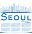 outline seoul korea skyline with blue buildings vector image vector image