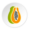 sliced fresh papaya icon circle vector image
