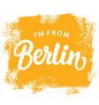 im from berlin t-shirt print design vector image