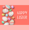 happy easter eggs in a row with text colorful vector image vector image