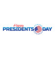 label logo or banner to happy presidents day vector image vector image