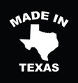 made in texas with texas map vector image