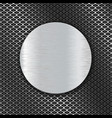 round metal brushed plate on perforated background vector image vector image