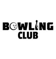 bowling new club logo simple style vector image vector image