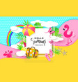hello summer banner with sweet vacation elements vector image