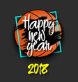 basketball and happy new year vector image