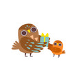 father owl giving gift to his owlet baby happy vector image