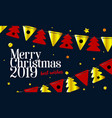 festive background 2019 merry christmas and happy vector image vector image
