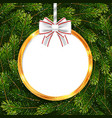 holiday gift card with christmas ball and fir tree vector image