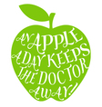 An apple a day keeps the doctor away vector image